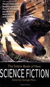 The Solaris Book of New Science Fiction (Solaris Book of New Science Fiction #1)