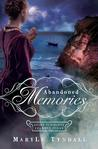 Abandoned Memories by MaryLu Tyndall