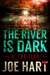 The River Is Dark (Liam Dempsey #1)