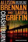 Crash and Burn (Moreno & Hart Mysteries, #1)