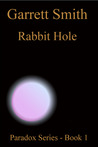 Rabbit Hole (The Paradox Series, #1)