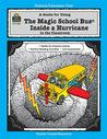 Guide for Using the Magic School Bus (R) Inside a Hurricane in the Classroom (New)