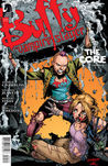Buffy The Vampire Slayer: The Core, Part 4 (Season 9, #24)