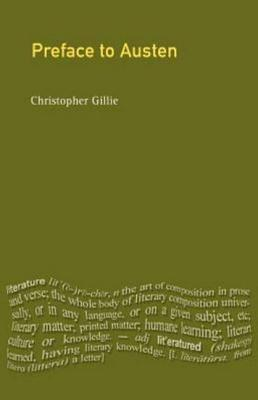 A Preface to Jane Austen by Christopher Gillie