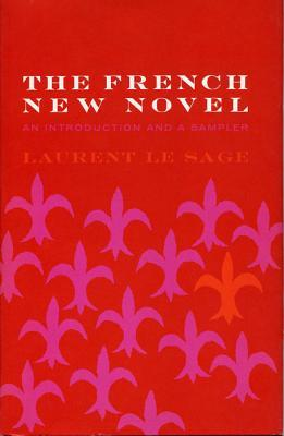 The French New Novel: An Introduction and a Sampler