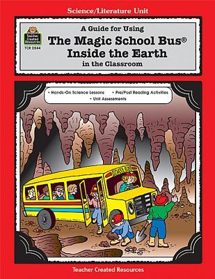 "... for using ""The magic school bus inside the Earth"" in the Classroom"