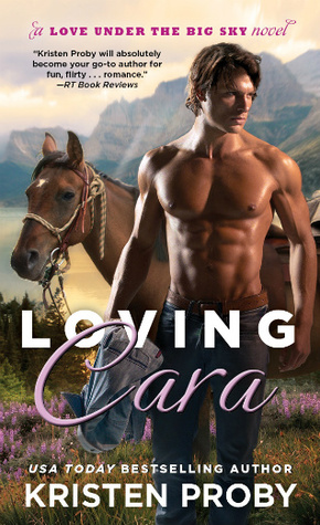 Loving Cara (Love Under the Big Sky, #1)