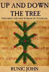 Up and Down the Tree: Exploring the Nine Worlds of Yggdrasil