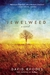 Jewelweed: A Novel
