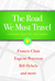 The Road We Must Travel by Francis Chan
