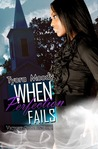 When Perfection Fails (Victory Gospel Series, #3)