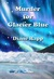 Murder for Glacier Blue (High Seas Mystery Series #3)