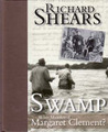 Swamp: Who Killed Margaret Clement?