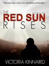 The Red Sun Rises by Victoria Kinnaird
