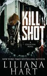 Kill Shot by Liliana Hart