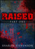 Raised: Part One (After Death Series, #1)