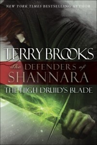 Read The High Druid's Blade (The Defenders of Shannara #1) by Terry Brooks PDF