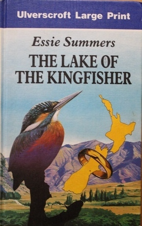 The Lake of the Kingfisher by Essie Summers