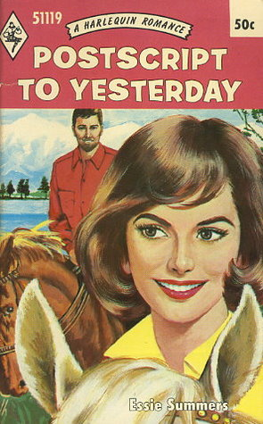 Postscript to Yesterday by Essie Summers