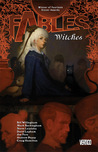 Fables, Vol. 14: Witches (Fables, #14)