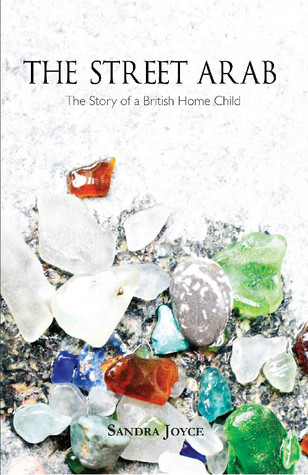 The Street Arab: The Story of a British Home Child