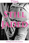 Still Jaded (Jaded, #2)