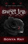 Sweet Tea by Sonya Ray