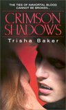 Crimson Shadows by Trisha Baker