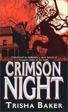 Crimson Night by Trisha Baker