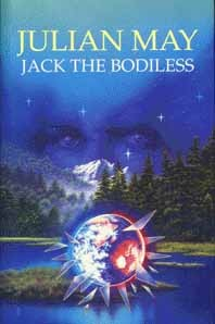 Jack the Bodiless by Julian May