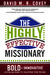 The Highly Effective Missionary: Bold and Innovative Approaches to Hasten the Work