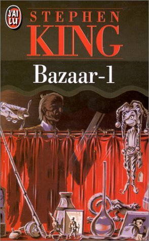 Bazaar 1 by Stephen King