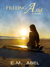 Freeing Asia (Breaking Free, #1)