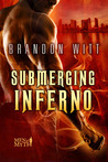 Submerging Inferno (Men of Myth, #1)