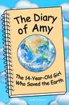 The Diary of Amy, the 14-Year-Old Girl Who Saved the Earth