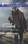 Justice is Coming (The Marshals of Maverick County, #5)