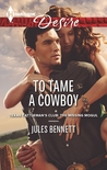 To Tame a Cowboy (Texas Cattleman's Club: A Missing Mogul #6)