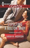 Expecting a Bolton Baby (The Bolton Brothers #3)