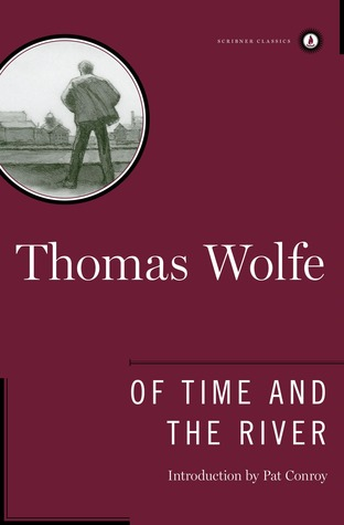 Of Time and the River by Thomas Wolfe
