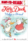 Katy Duck Makes a Friend: with audio recording