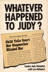 Whatever Happened to Judy?