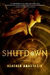 Shutdown by Heather Anastasiu