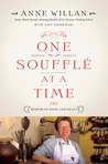 One Soufflé at a Time: A Memoir of Food and France