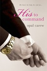 His to Command (His to Command, #1-6)