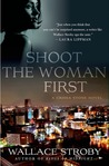 Shoot the Woman First (Crissa Stone, #3)