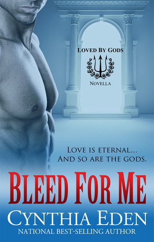 Bleed For Me by Cynthia Eden