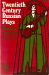 Twentieth-Century Russian Plays: An Anthology