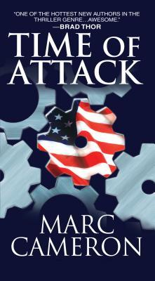 Time of Attack (Jericho Quinn #4) - Marc Cameron
