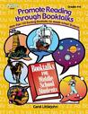 Promote Reading Through Booktalks: More Than 125 Exciting Booktalks For Middle School Students (Kathy Schrock)