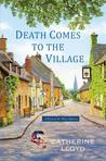Death Comes to the Village (Kurland St. Mary Mystery series, #1)